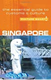Singapore - Culture Smart!: The Essential Guide to Customs and Culture