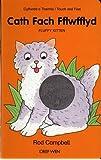 Cath Fach Fflwfflyd - Cyffwrdd a Theimlo / Fluffy Kitten - Touch and Feel