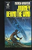 Journey Behind the Wind, Patricia Wrightson, 0345294874