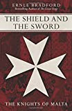 The Shield and the Sword, Ernle Bradford, 1497637961