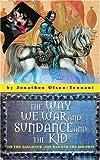 The Way We War and Sundance and the Kid, Jonathon Olsen-Tennant, 0595358268