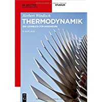 Thermodynamik: Ein Lehrbuch für Ingenieure