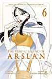 The Heroic Legend of Arslan 6 (Heroic Legend of Arslan, The)