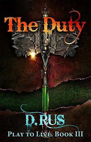 Amazon the duty litrpg play to live book 3 ebook d the duty litrpg play to live book 3 by rus fandeluxe Gallery