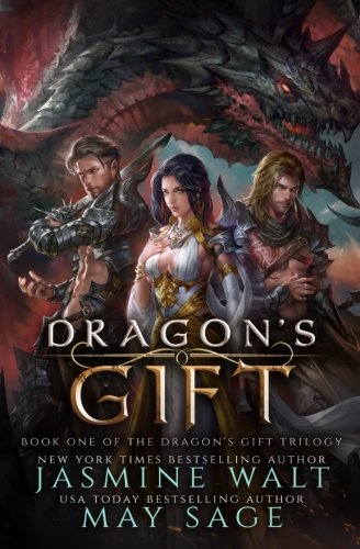 Dragon's Gift: a Reverse Harem Fantasy Romance (The Dragon's Gift Trilogy) (Volume 1)