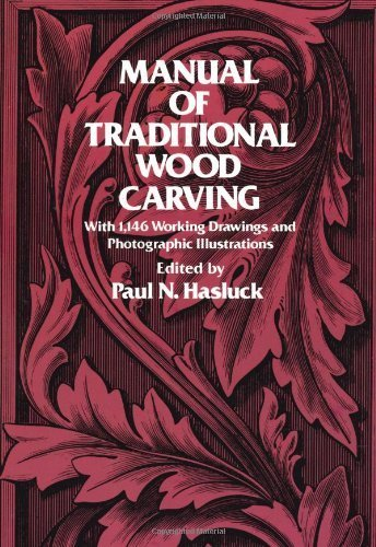 Traditional Wood Carving (Manual of Traditional Woodcarving (Dover Woodworking) by (1978-03-01))