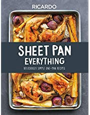 Sheet Pan Everything: Deliciously Simple One-Pan Recipes
