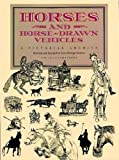 Best Dover Publications Horse Toys - Horses and Horse-Drawn Vehicles: A Pictorial Archive Review