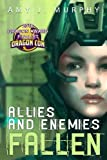 Allies and Enemies: Fallen (Volume 1)