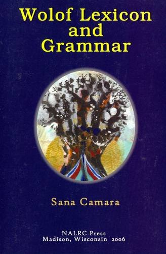 Wolof Lexicon and Grammar (English and Wolof Edition)