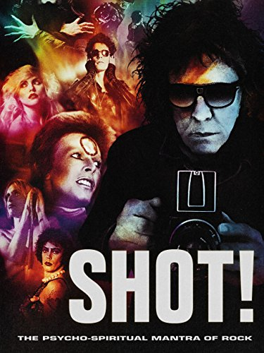 Shot! The Psycho-Spiritual Mantra of Rock