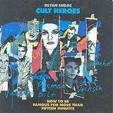 Cult Heros, Deyan Sudjic, 0393306569