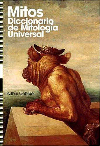 Mitos: Diccionario de mitología universal (Ariel): Amazon.es: Arthur Cotterell: Libros