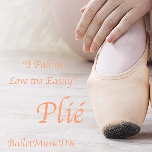 Love Jazz Music - Plié (I Fall in Love too Easily) [Jazz Music for Ballet Class]