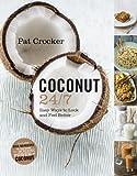 Coconuts 24/7, Pat Crocker, 0062342878
