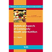Statistical Aspects of Community Health and Nutrition (Woodhead Publishing India in Food Science and Nutrition)