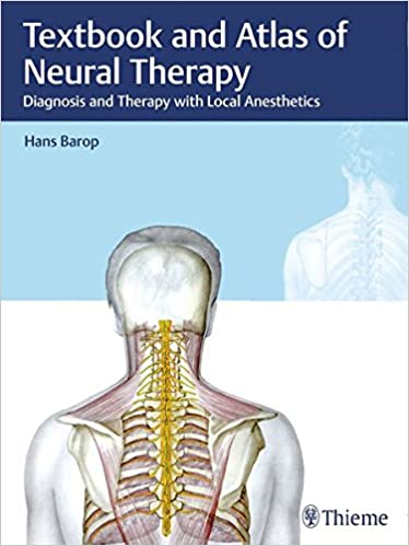 Textbook And Atlas Of Neural Therapy: Diagnosis And Therapy With Local Anesthetics por Hans Barop epub