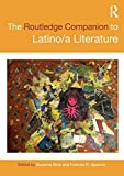The Routledge Companion to Latino/a Literature (Routledge Literature Companions)