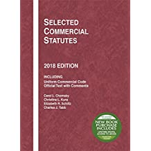 Selected Commercial Statutes: 2018 Edition