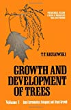 Growth and Development of Trees, Theodore T. Kozlowski, 0124242014