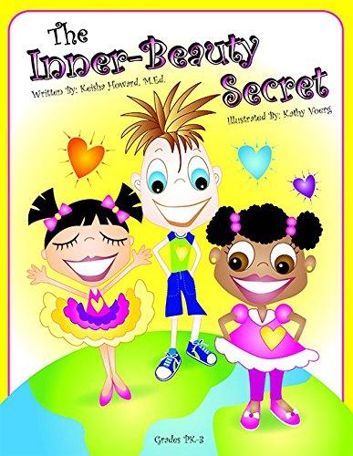 The Inner-Beauty Secret: Keisha Howard, M.Ed.: 9781598501636 ...