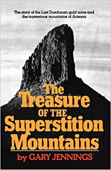 The Treasure of the Superstition Mountains by Gary Jennings (1974-01-01)