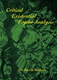 img - for Critical Existential Psycho-Analysis book / textbook / text book