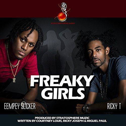 (Freaky Girls (feat. Eempey Slicker))