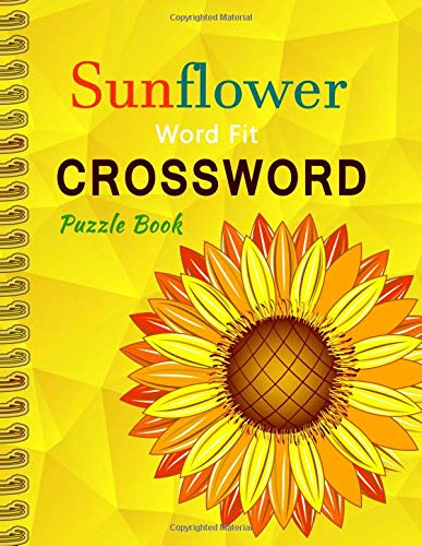 Pdf Humor Sun Flower Word Fit Crossword Puzzle Book: 600 Words Games Brain Criss Cross Happy For Adults And Kids