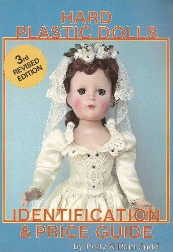 Hard Plastic Dolls, Vol. 1 (Revised)