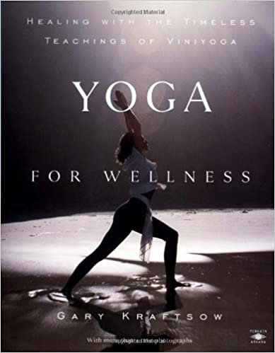 Download E-books Yoga for Wellness: Healing with the Timeless