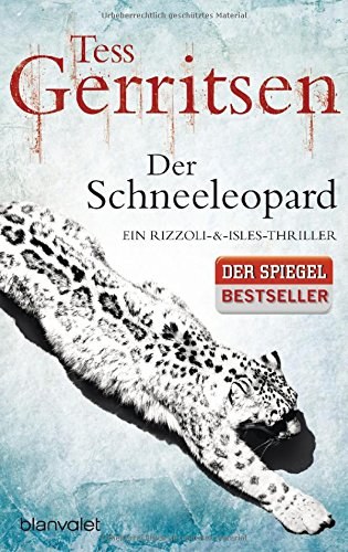 Der Schneeleopard: Ein Rizzoli-&Isles-Thriller