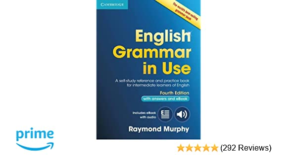 English grammar in use book with answers and interactive ebook self english grammar in use book with answers and interactive ebook self study reference and practice book for intermediate learners of english raymond murphy fandeluxe Choice Image