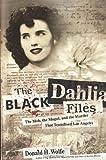 The Black Dahlia Files, Donald H. Wolfe, 0060582499