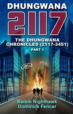 Dhungwana 2117:A captivating sci-fi novel