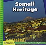 Somali Heritage (21st Century Junior Library: Celebrating Diversity in My Classroom)