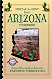 Best of the Best from Arizona Cookbook, , 1893062163