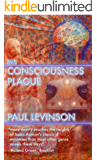 The Consciousness Plague (Phil D'Amato series Book 2)