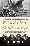 Gilded Lives, Fatal Voyage, Hugh Brewster, 0307984818