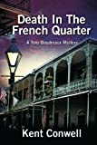 Death in the French Quarter, Kent Conwell, 1477812164