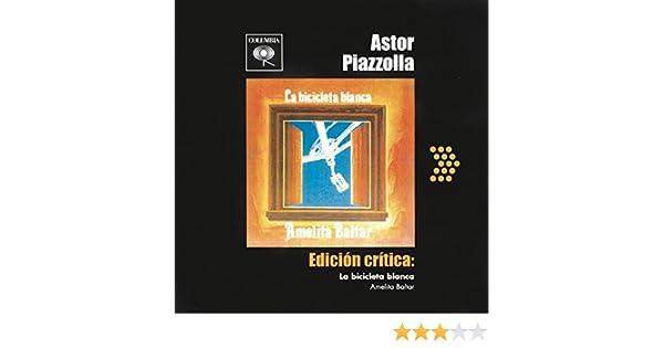 Amelita Con Acompanamiento D E Orquesta Baltar - Edicion Critica: La Bicicleta Blanca - Amazon.com Music