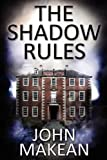 The Shadow Rules, John Makean, 0955945712