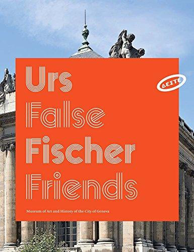 Urs Fischer: False Friends