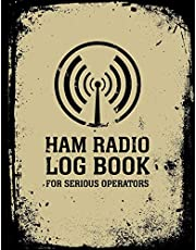 HAM Radio Log Book For Serious Operators: Logbook Journal Notebook For Amateur Radio Operator - Up To 4165 Unique Entries - Track All Communications And Contacts - Distressed Grunge Black Beige Style