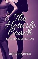 The Hotwife Coach: A Cuckold Husband and His Hotwife