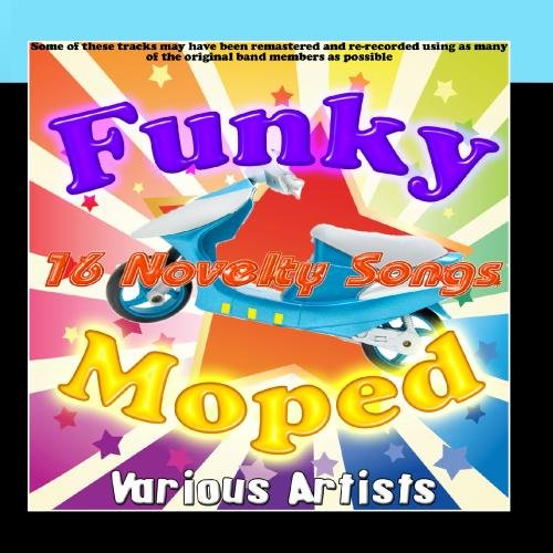 Price comparison product image Funky Moped - 16 Novelty Songs