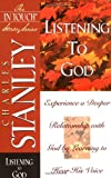 Listening to God, Charles F. Stanley, 0785272577