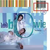 Hours by David Bowie (2004-03-22)