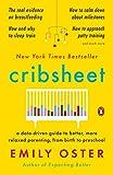 Cribsheet: A Data-Driven Guide to Better, More
