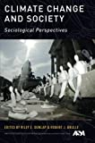 img - for Climate Change and Society: Sociological Perspectives book / textbook / text book